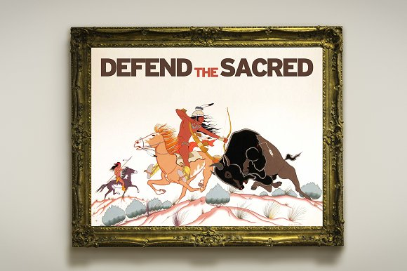 Standing Rock Defend The Sacred