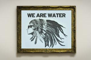 Standing Rock - We Are Water