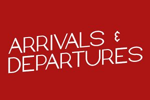 Arrivals and Departures - Package