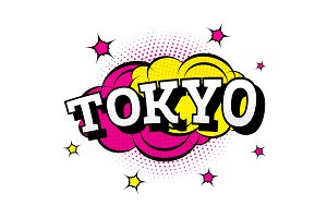 Tokyo. Comic Text in Pop Art Style