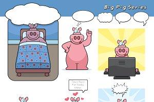 Big Pig Series