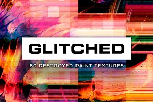 Glitched: 50 Destroyed Textures
