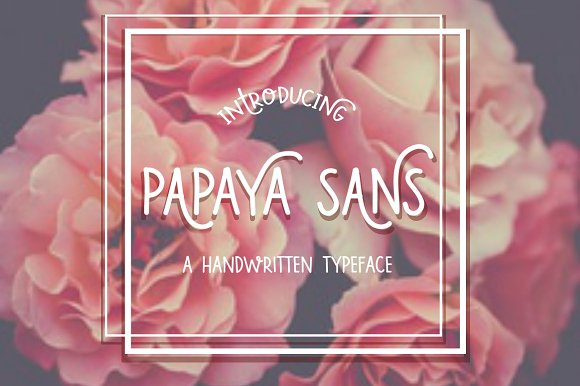 Papaya Sans- Handwritten Font
