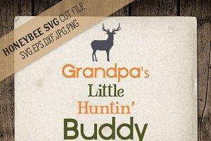 Grandpa's Little Huntin' Buddy