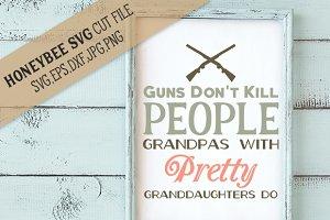Guns Don't Kill People Grandpas