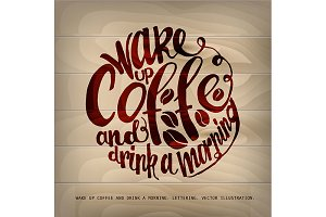 Coffe and work lettering.
