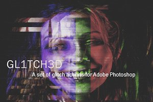 GLITCH SET OF PHOTOSHOP ACTIONS