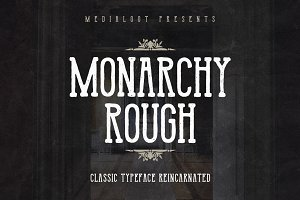 Monarchy Rough