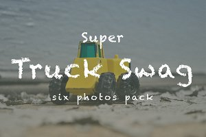 Super Truck Swag - Six photos pack