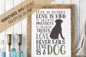Love is Patient Love is a Dog
