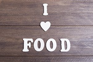 I love food message