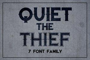 Quiet the Thief - New Lower Price!