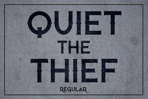 Quiet the Thief - Regular