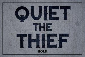 Quiet the Thief - Bold