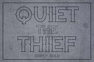 Quiet the Thief - Empty Bold