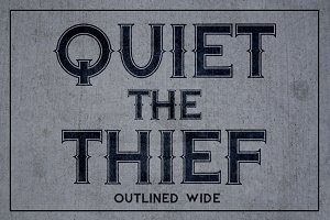Quiet the Thief - Outlined Wide