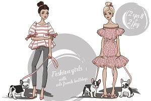Fashion girls with french bulldogs.