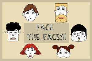Face the Faces!