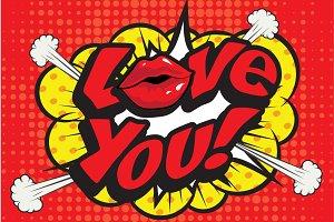 "Pop Art comics icon ""Love You!""."