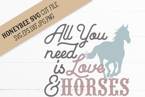 All You Need Is Love and Horses