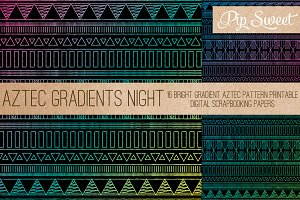 Aztec Gradient Night 16 Patterns