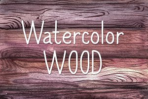 Watercolor Wood SALE!