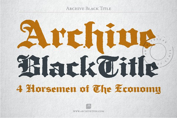Blackletter Fonts: Archive Type Fonts - Archive Black Title