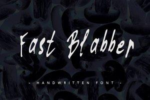Fast Blabber ~ Handwritten Font ~