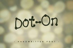 Dot On ~ Handwritten Font ~
