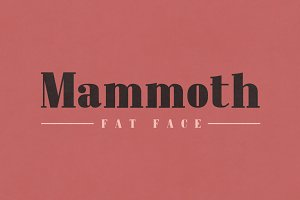 Mammoth Fat Face - Letterpress Font