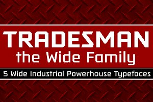 Tradesman Wide Family