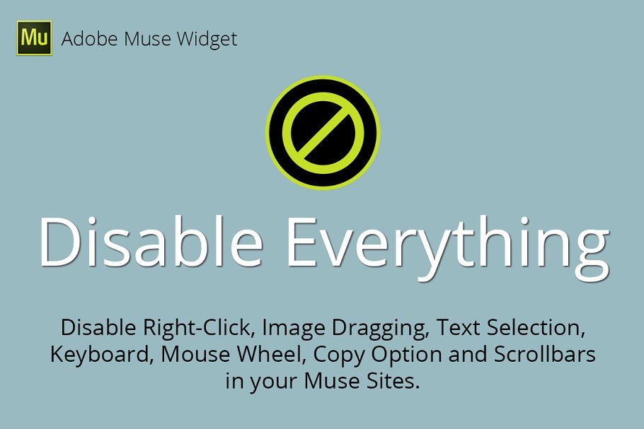 Disable Everything Adobe Muse Widget