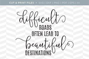 Difficult Roads SVG Cut/Print Files
