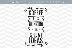 Coffee SVG Cut/Print Files