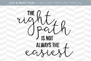 The Right Path SVG Cut/Print Files