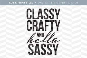 Classy Crafty SVG Cut/Print File