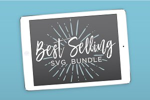 Best Selling Bundle SVG Cut Files