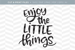 Little Things SVG Cut/Print Files