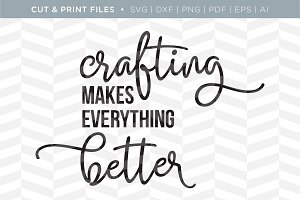 Crafting SVG Cut/Print Files