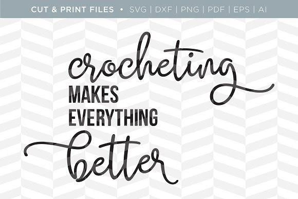 Crocheting SVG Cut Print Files