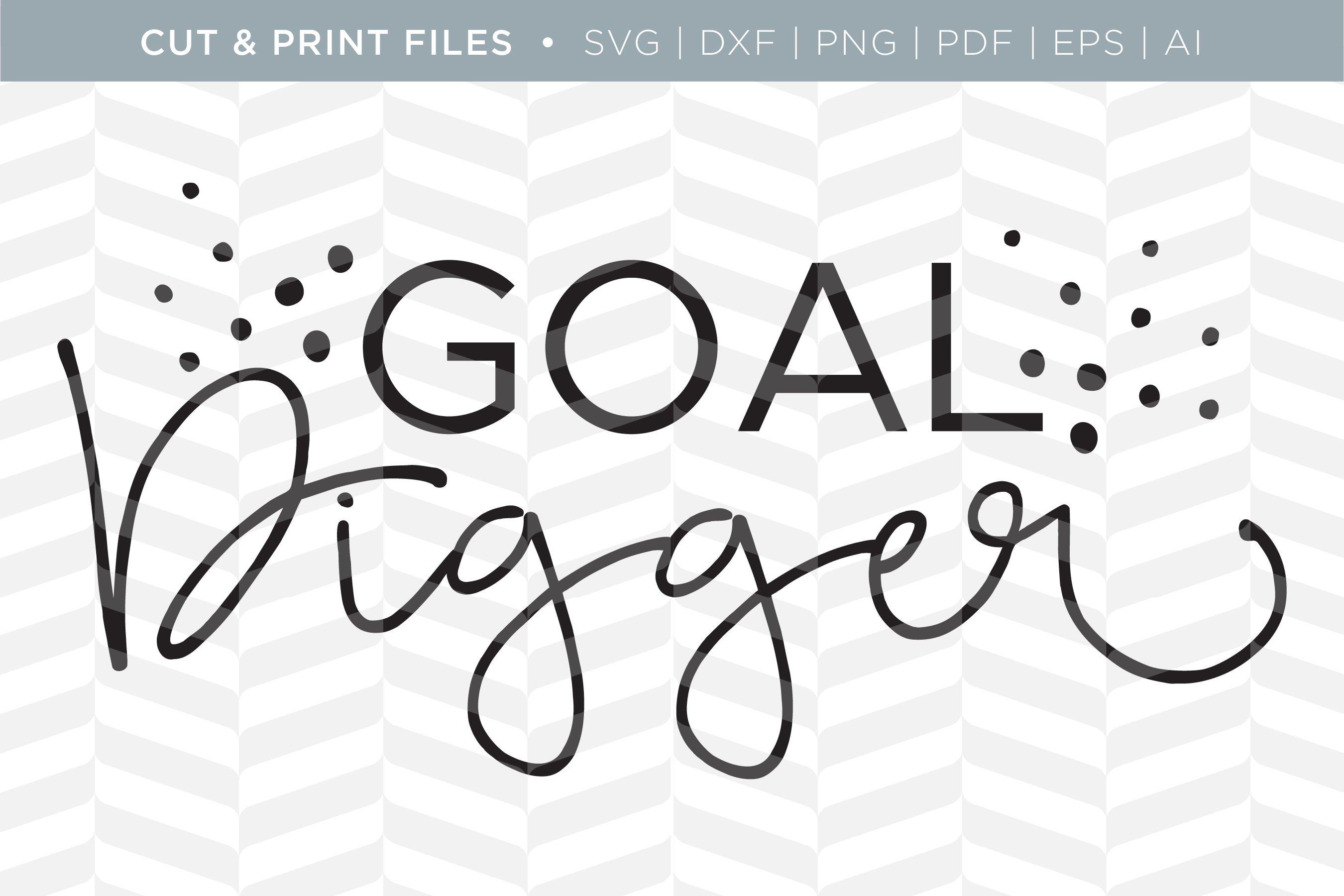 Goal Digger Svg Cut Print Files Pre Designed Illustrator Graphics Creative Market