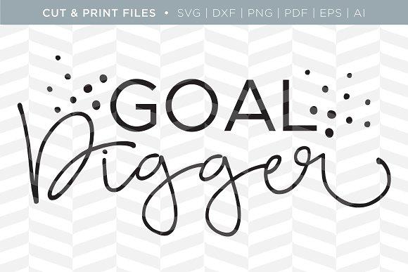 Goal Digger SVG Cut Print Files