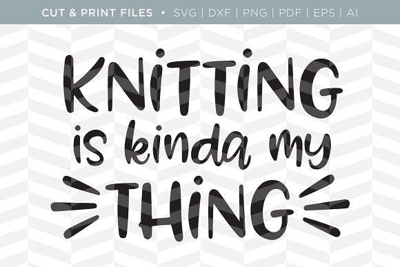 Knitting SVG Cut Print Files