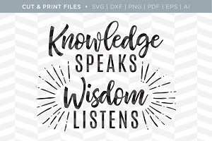 Knowledge Wisdom SVG Cut/Print Files