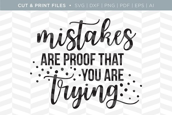 Mistakes SVG Cut Print Files