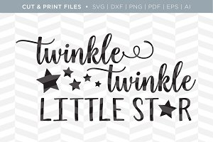 Twinkle Twinkle SVG Cut/Print Files