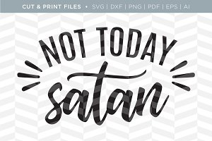 Not Today SVG Cut/Print Files