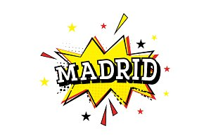 Madrid. Comic Text in Pop Art Style
