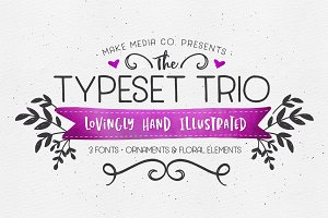 The TypeSet Trio + Illustrations