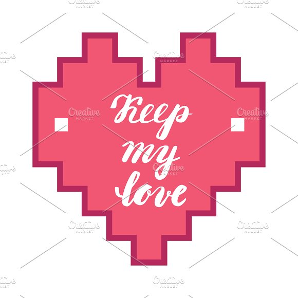 Keep My Love Hand Calligraphy Romantic Phrase In The Heart Greeting Card For Valentine's Day